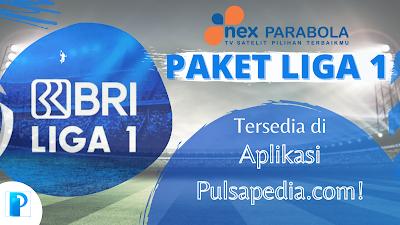 Harga Paket BRI Liga 1 Nex Parabola