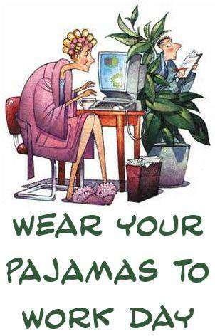 Wear Pajamas to Work Day Wishes Photos