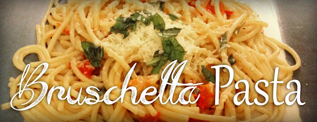 bruschetta pasta easy dinner