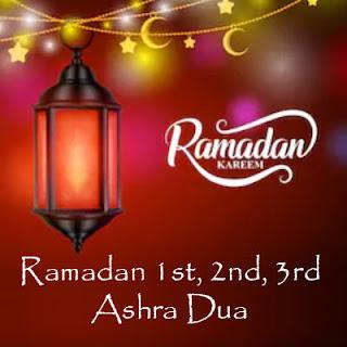 Ramadan 1st, 2nd, 3rd Ashra Dua