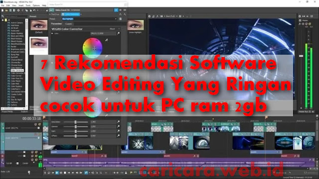 7 Rekomendasi Software Video Editing Yang Ringan cocok untuk PC ram 2gb