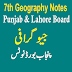7th Class Geography Punjab Board Updated Syllabus Notes