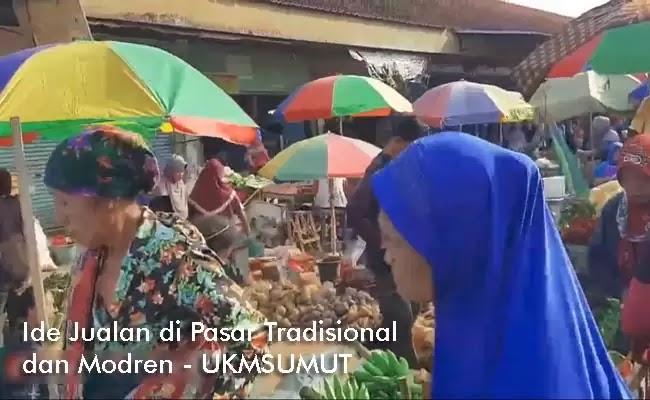 25 Ide Jualan yang Cocok di Pasar Tradisional dan Modern