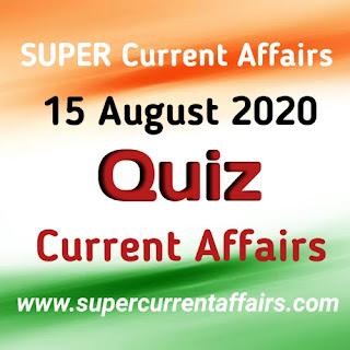 15 August 2020 Current Affairs Quiz in Hindi