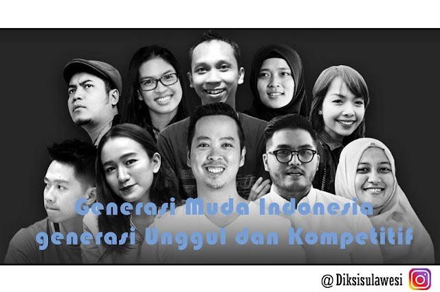 Generasi Muda Indonesia, Unggul dan Kompetitif