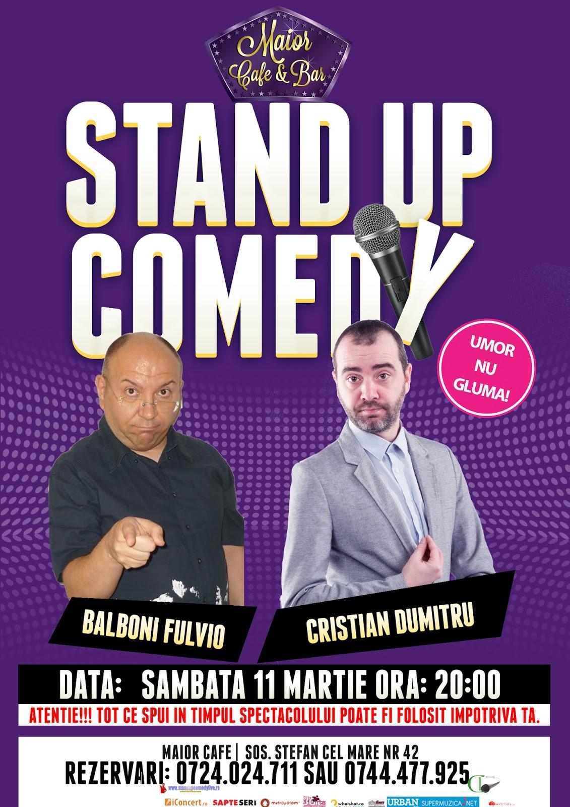 Stand-Up Comedy Sambata 11 Martie Maior Cafe Bucuresti