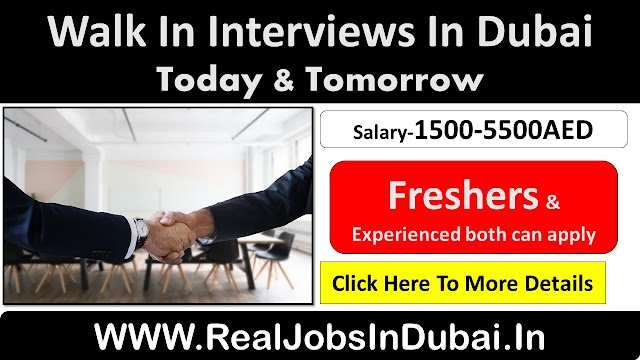 Walk In Interview In Dubai Today & Tomorrow - December 2020