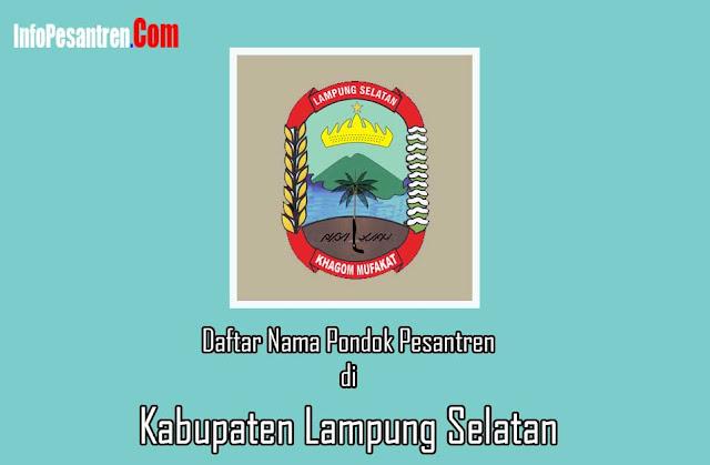 Pondok Pesantren di Kabupaten Lampung Selatan