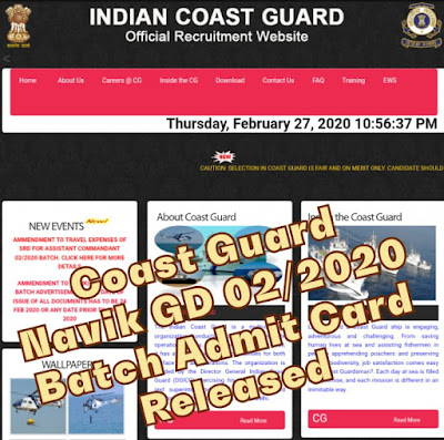 Indian Coast Guard Navik GD 02/2020 Batch Admit Card Released | Check Coast Guard Navik GD 02/2020 Batch Admit Card