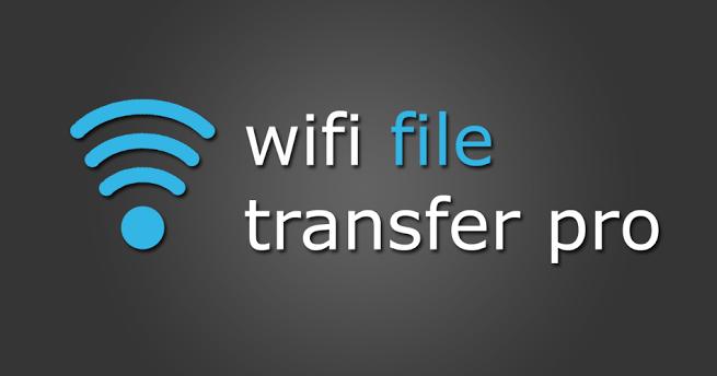 Apk Wifi File Transfer Pro - Pro APK One