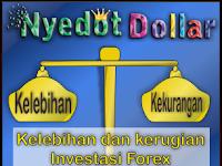 Kelebihan dan Kerugian Investasi Forex