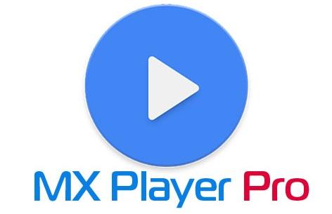 تحميل برنامج MX Player Pro النسخة المدفوعة