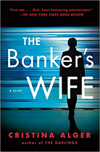 The Bankers Wife - Cristina Alger