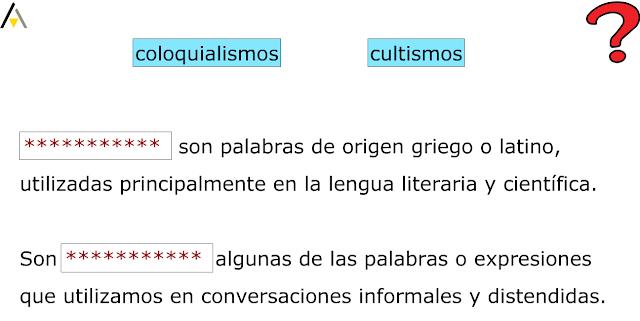 http://primerodecarlos.com/CUARTO_PRIMARIA/abril/unidad10/actividades/lengua/coloquialismos_cultismos.swf