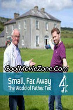 Small, Far Away: The World of Father Ted (2011)