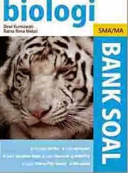 Bank Soal Biologi SMA/MA