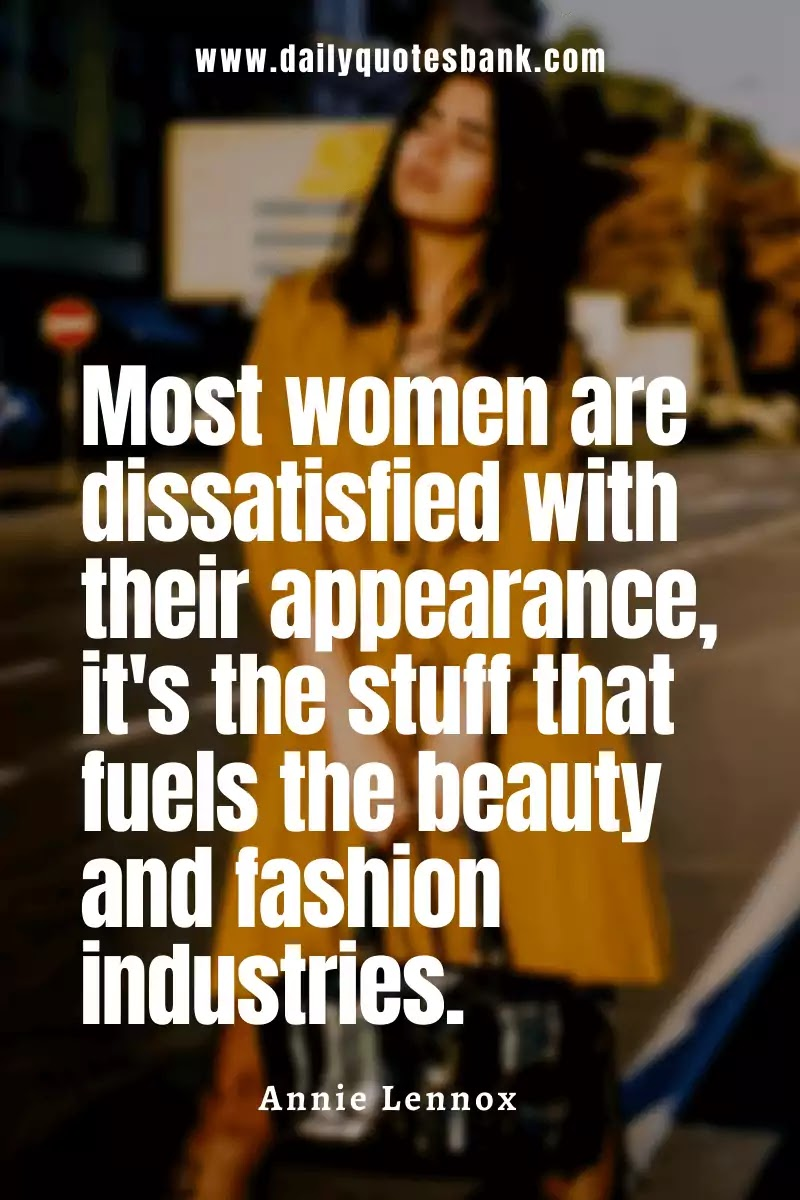 Style Fashion Quotes For Women That Will Make Self Identity
