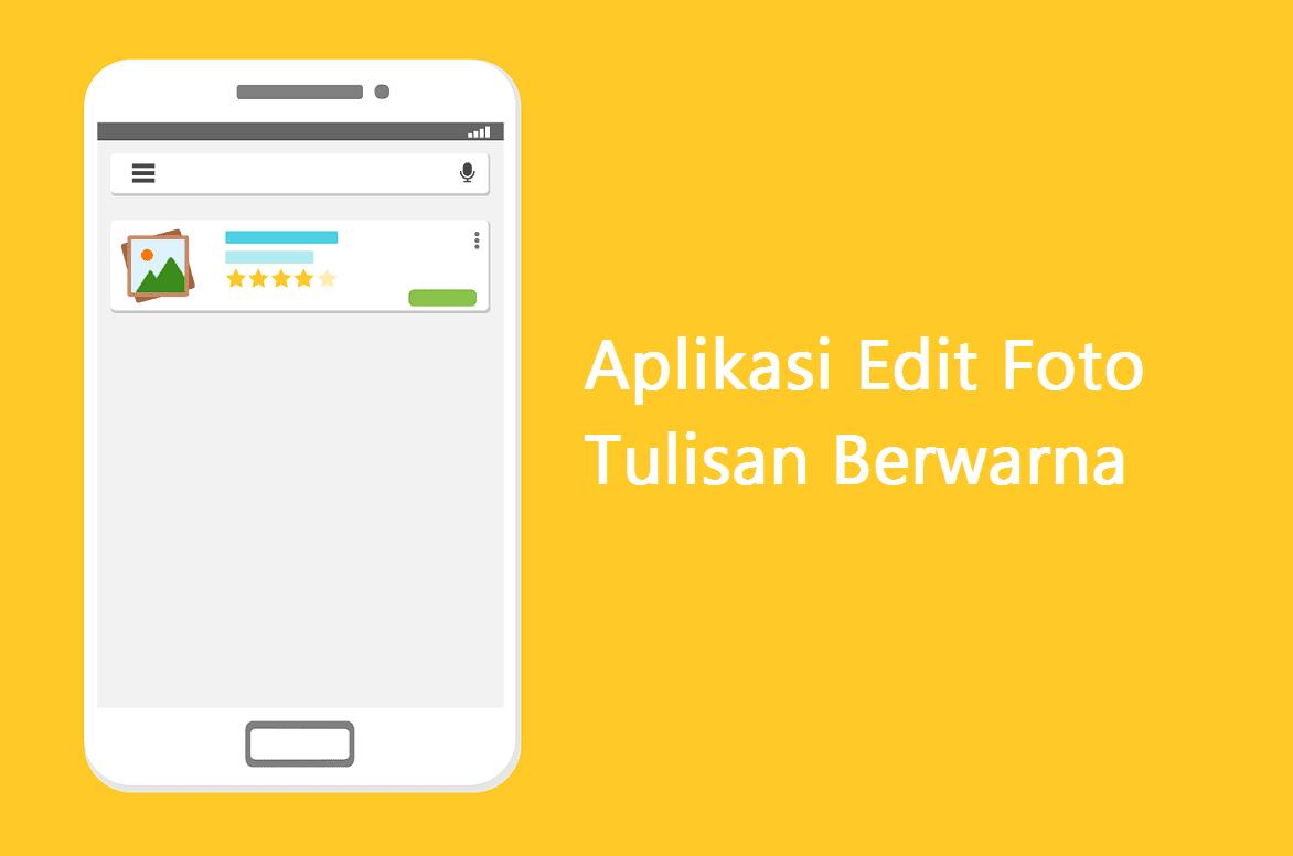 Aplikasi Tulisan Berwarna Pada Foto