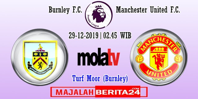 Prediksi Burnley vs Manchester United — 29 Desember 2019