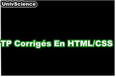 TP Corrigés en HTML et CSS.