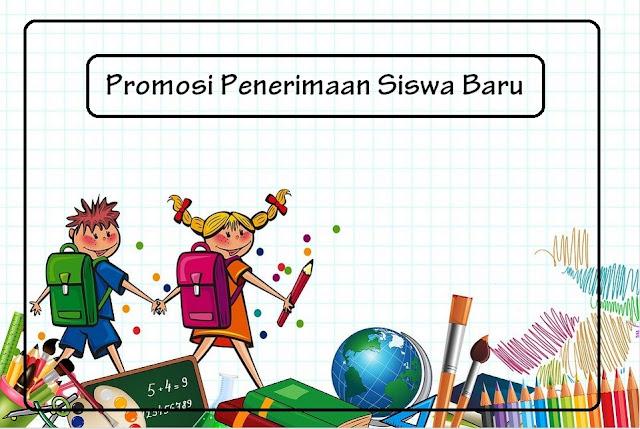 kata kata promosi penerimaan siswa baru