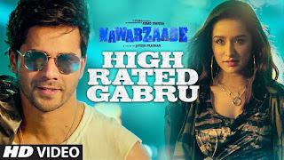 High Rated Gabru Song Lyrics | Nawabzaade | Varun Dhawan | Shraddha Kapoor | Guru Randhawa | Raghav Punit Dharmesh