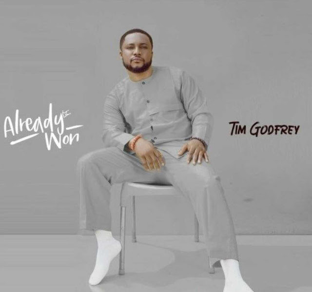 Album: Tim Godfrey – Already Won
