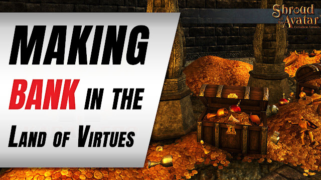 Shroud of the Avatar made BANK in Episode 2 Town Deposits and Reservations! WOW!