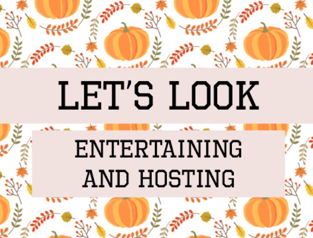 Let's Look- Entertaining/Hosting a Guest