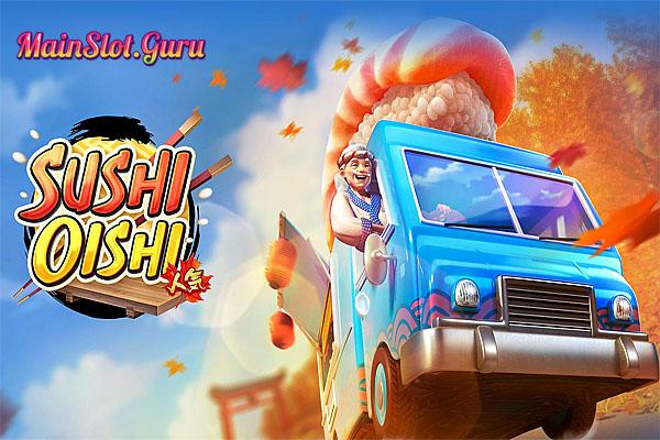 Main Gratis Slot Demo Sushi Oishi PG Soft