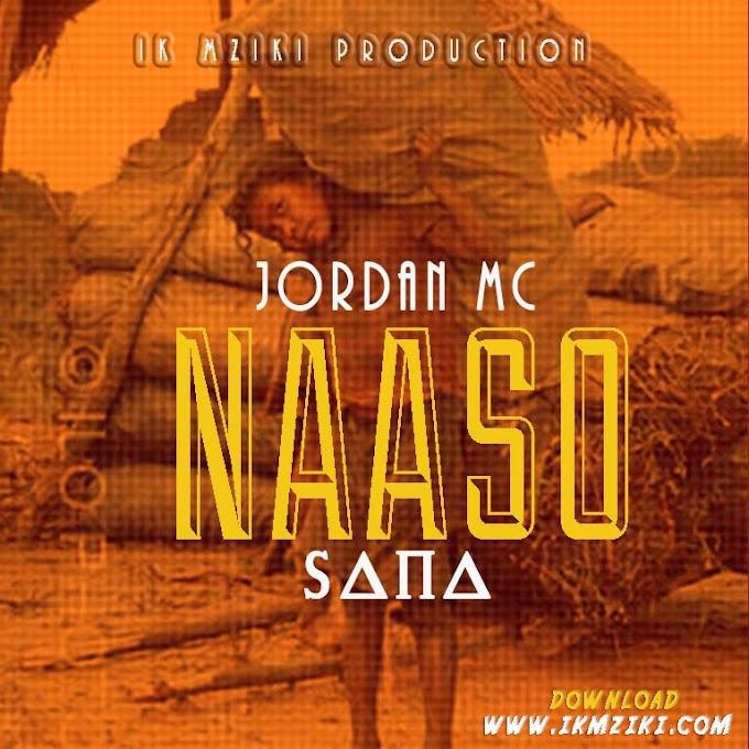 AUDIO | JORDAN MC - NAASO SANA | DOWNLOAD NOW