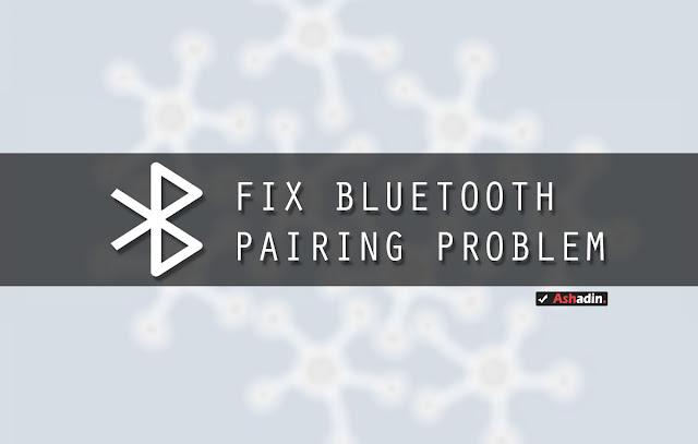 Cara mengatasi masalah Pairing Bluetooth di Android yang tidak bisa terkoneksi ke perangkat lain