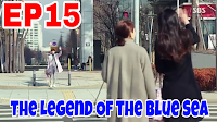 https://www.dropbox.com/s/g67yr17hgordmaz/The%20Legend%20Of%20The%20Blue%20Sea%20Ep%2015.mp4?dl=0
