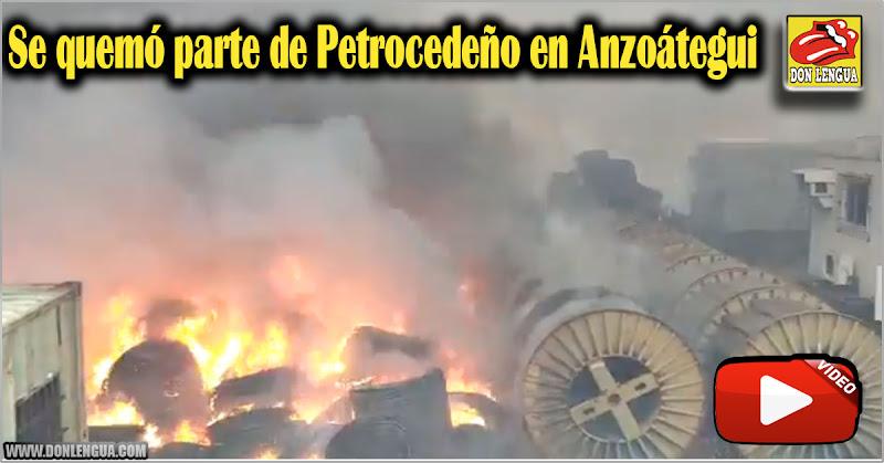 Se quemó parte de Petrocedeño en Anzoátegui