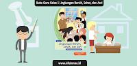 Buku Guru Kelas 1 Tema 6 Lingkungan Bersih, Sehat, dan Asri