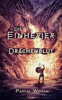 https://keinblattvordenmund.blogspot.com/2019/10/die-einherjer-drachenblut-pascal-wokan.html