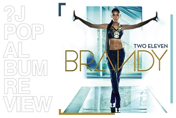 Album review: Brandy - Two eleven | Random J Pop