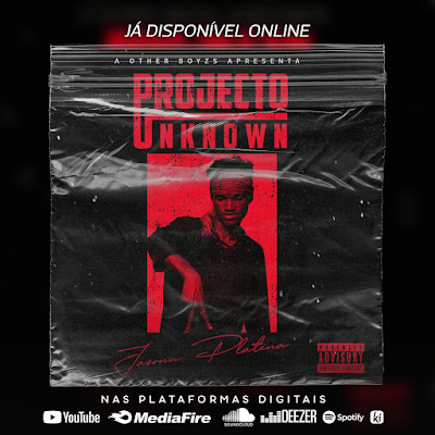 Jasonn Platina - Projecto Unknwon (EP Completo 2020)