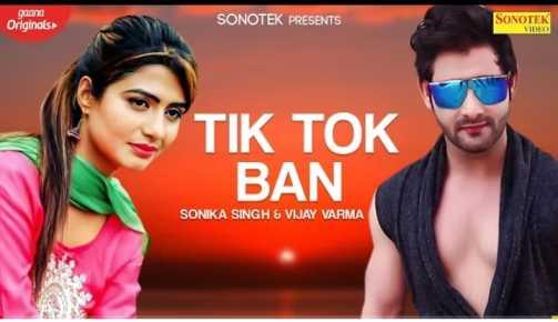 Tik Tok Ban Lyrics - Mohit Sharma