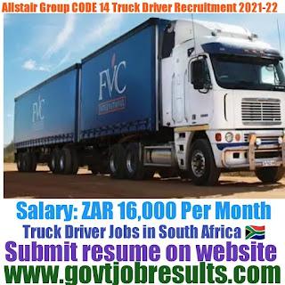 Alistair Group Code 14 Truck Driver Recruitment 2021-22