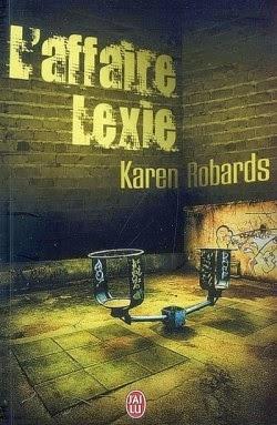 http://lachroniquedespassions.blogspot.fr/2014/07/laffaire-lexie-karen-robards.html