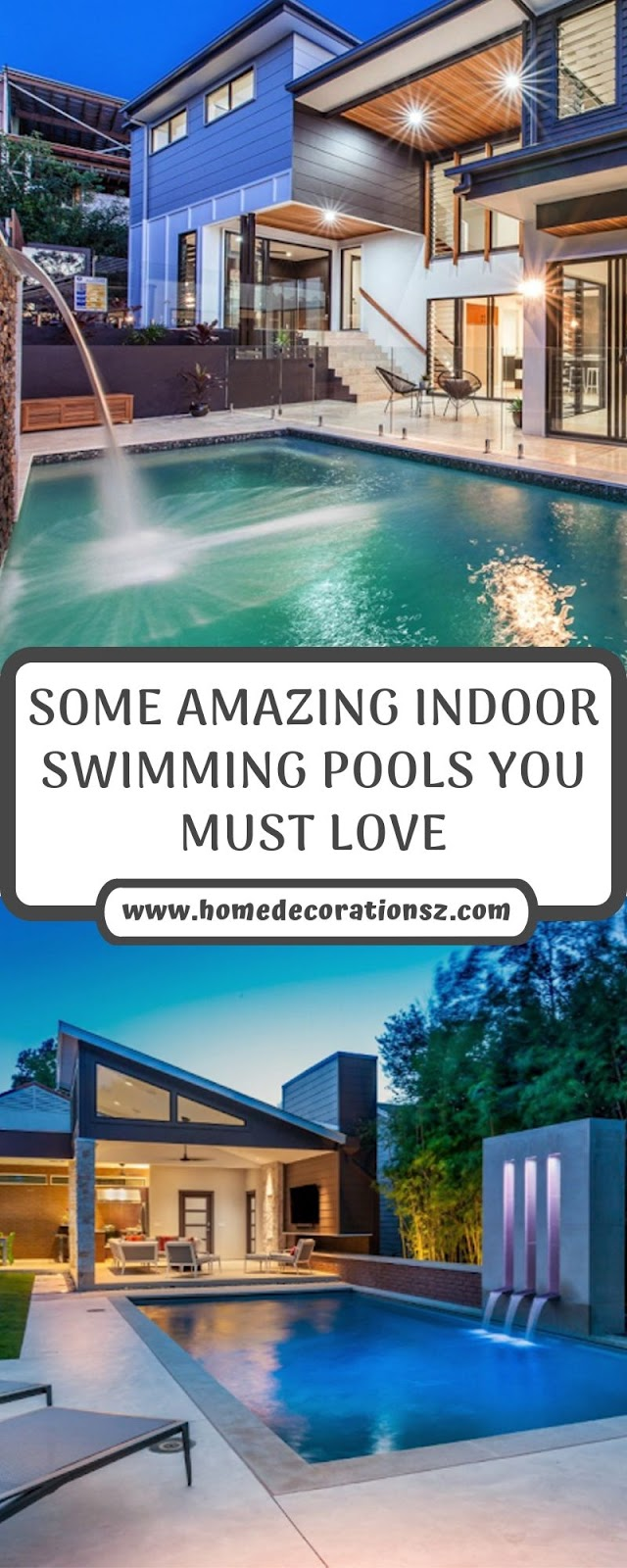 SOME AMAZING INDOOR SWIMMING POOLS YOU MUST LOVE