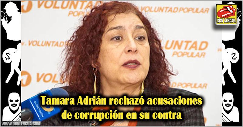 Tamara Adrián rechazó acusaciones de corrupción en su contra