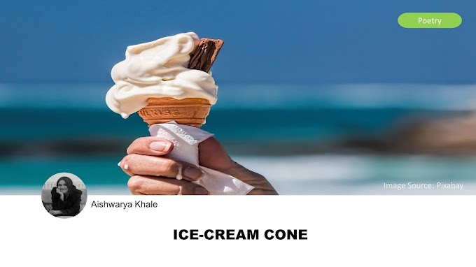 ICE-CREAM CONE by Aishwarya Khale