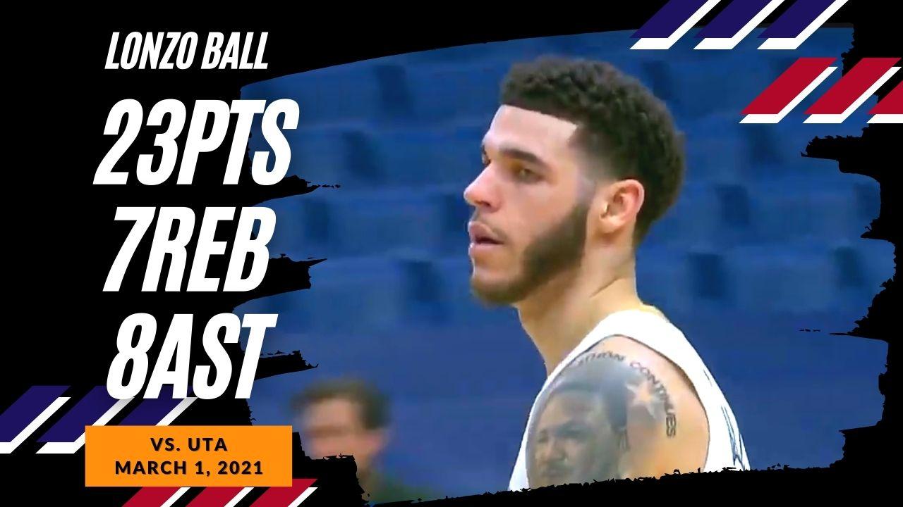 Lonzo Ball 23pts 7reb 8ast vs UTA   March 1, 2021   2020-21 NBA Season