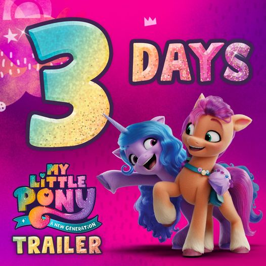 3 Days Until a G5 - My Little Pony: A New Generation Trailer Arrives!