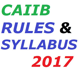CAIIB Introduction Rules and Syllabus 2017