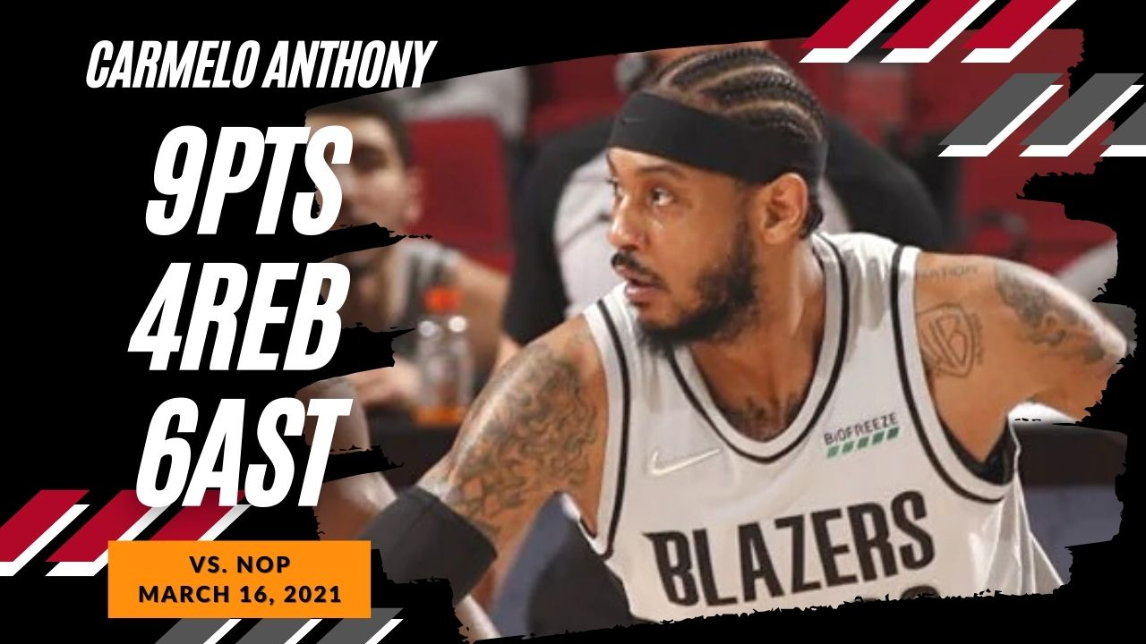 Carmelo Anthony 9pts 4reb 6ast vs NOP | March 16, 2021 | 2020-21 NBA Season