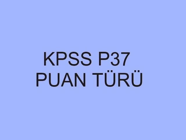 kpss p37 puan türü