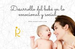 Desarrollo del bebé en lo emocional y social